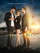 A Piloto (La Piloto)