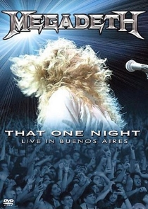Megadeth - That One Night: Live in Buenos Aires - Poster / Capa / Cartaz - Oficial 1