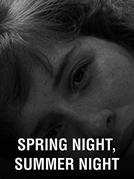 Spring Night, Summer Night (Spring Night, Summer Night)