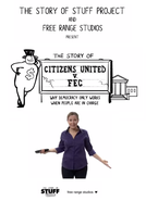 A História dos Cidadãos Unidos vs FEC (The Story of Citizens United v. FEC)