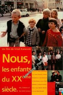 Nous, les enfants du XXème siècle - Poster / Capa / Cartaz - Oficial 1