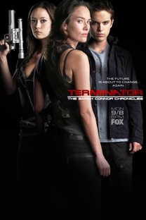 O Exterminador do Futuro: Crônicas de Sarah Connor (1ª Temporada) - Poster / Capa / Cartaz - Oficial 5
