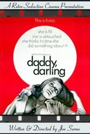 Daddy, Darling (Daddy, Darling)