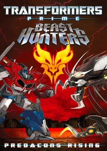 Transformers Prime Beast Hunters: Predacons Rising - Poster / Capa / Cartaz - Oficial 1