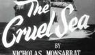 Cruel Sea Theatrical Movie Trailer (1953)