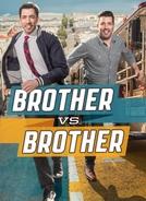 Irmãos à Obra: O Duelo (6ª Temporada) (Brother vs. Brother (Season 6))