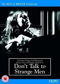 Don't Talk to Strange Men - Poster / Capa / Cartaz - Oficial 1