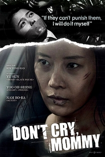 Don't Cry, Mommy - Poster / Capa / Cartaz - Oficial 5