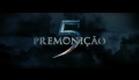 PREMONIÇÃO 5 - TRAILER LEGENDADO