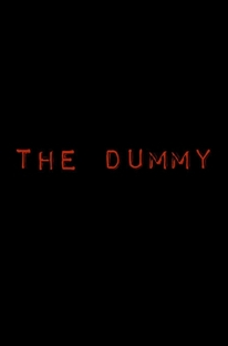 The Dummy - Poster / Capa / Cartaz - Oficial 1