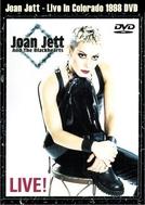 Joan Jett & The Blackhearts - Live In Colorado (Joan Jett & The Blackhearts - Live In Colorado)