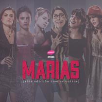Marias - Elas Não Vão Com as Outras - Poster / Capa / Cartaz - Oficial 1