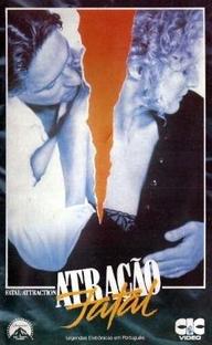 Atração Fatal - Poster / Capa / Cartaz - Oficial 3