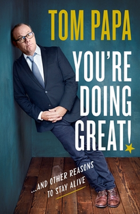 Tom Papa: You're Doing Great! - Poster / Capa / Cartaz - Oficial 2