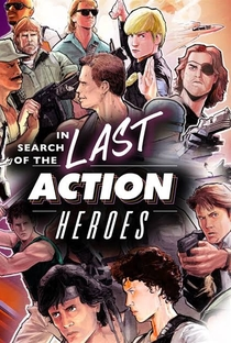 In Search of the Last Action Heroes - Poster / Capa / Cartaz - Oficial 2
