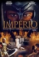 Império: Desejo, Poder e a Batalha Épica por Roma (1ª Temporada)
