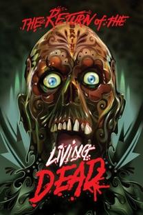 A Volta dos Mortos Vivos - Poster / Capa / Cartaz - Oficial 12