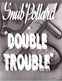 Double Trouble (II) - Poster / Capa / Cartaz - Oficial 1