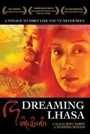 Filhos do Tibete (Dreaming Lhasa)