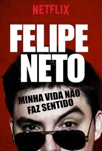 Série Felipe Neto - Minha Vida Não Faz Sentido Download