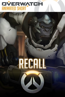 Overwatch Animated Short - Recall - Poster / Capa / Cartaz - Oficial 1