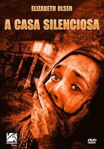 A Casa Silenciosa - Poster / Capa / Cartaz - Oficial 4