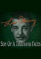 Biografias: Lon Chaney - Son of a Thousand Faces (Biography: Lon Chaney - Son of a Thousand Faces)