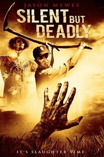 Silent But Deadly - Poster / Capa / Cartaz - Oficial 1