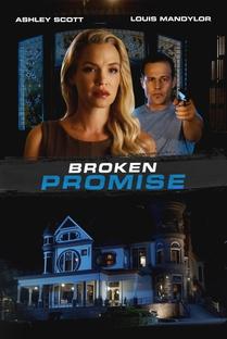 Broken Promise - Poster / Capa / Cartaz - Oficial 1
