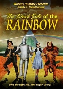 The Dark Side Of The Rainbow - Poster / Capa / Cartaz - Oficial 1