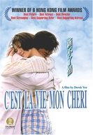 C'est la vie, mon chéri  (Xin Bu Liao Qing)
