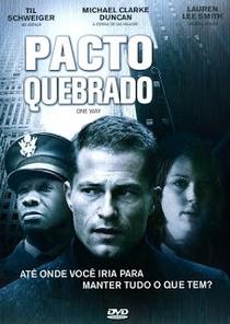 Pacto Quebrado - Poster / Capa / Cartaz - Oficial 4