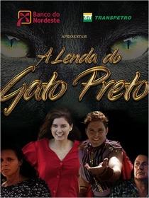 A Lenda do Gato Preto  - Poster / Capa / Cartaz - Oficial 1