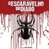 O Escaravelho do Diabo - Trailer #1