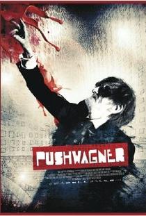 Pushwagner - a Ira do Artista - Poster / Capa / Cartaz - Oficial 1