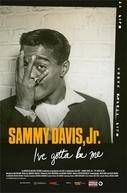 Sammy Davis, Jr.: Eu Tenho Que Ser Eu (Sammy Davis, Jr.: I've Gotta Be Me)