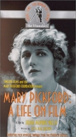 Mary Pickford: A Life on Film (Mary Pickford: A Life on Film)