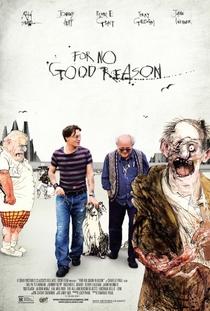 For No Good Reason - Poster / Capa / Cartaz - Oficial 1