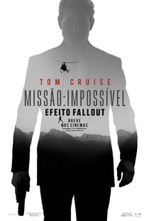 Missão: Impossível - Efeito Fallout - Poster / Capa / Cartaz - Oficial 2
