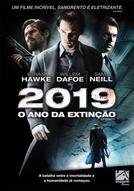 2019 - O Ano da Extinção (Daybreakers)