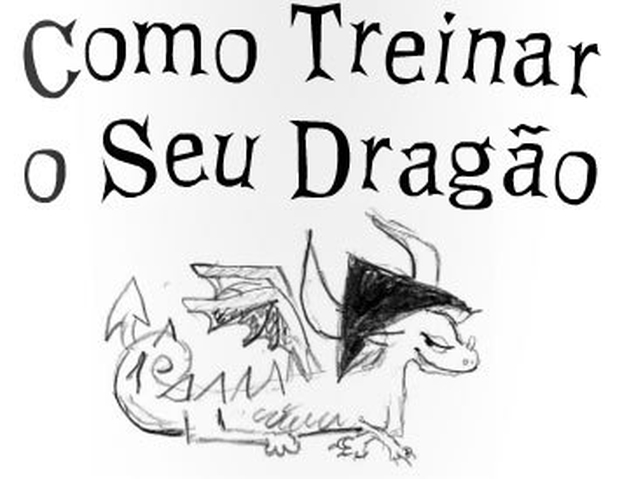 Por que você ainda não leu Como treinar seu dragão?…e 10 motivos para fazer isso.