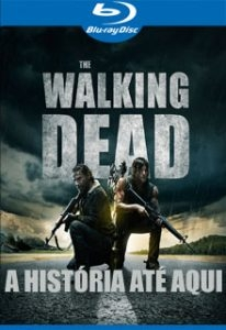 The Walking Dead: A História Até Aqui - Poster / Capa / Cartaz - Oficial 1