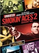 A Última Cartada 2: Assassinos (Smokin' Aces 2: Assassins' Ball)