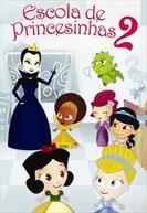 Escola de Princesinhas 2 (Escola de Princesinhas 2)