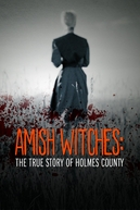 As Bruxas Amish (Amish Witches: The True Story of Holmes County)