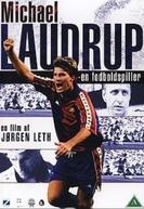 Michael Laudrup: A Fottball Player (Michael Laudrup: En Fodboldspiller)