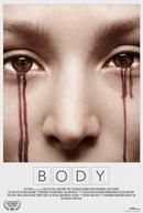 O Corpo (Body)