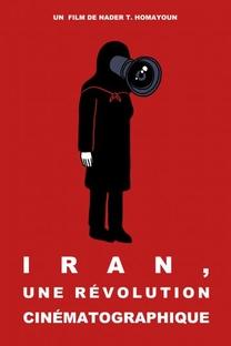 Irã: Uma Revolução Cinematográfica - Poster / Capa / Cartaz - Oficial 3