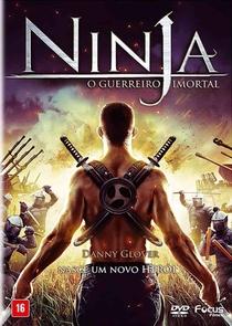 Ninja - O Guerreiro Imortal - Poster / Capa / Cartaz - Oficial 3