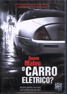 Quem matou o Carro Elétrico? (Who Killed the Electric Car?)